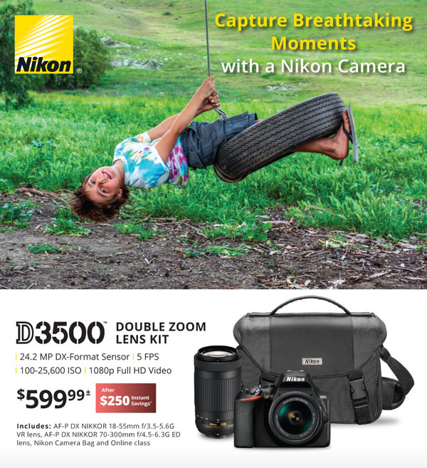 Capture Breathtaking Moments with a Nikon Camera - D3500 double zoom lens kit $599.99 after $250 instant savings