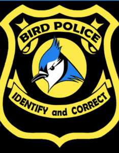 Bird Police: Identify and Correct Badge