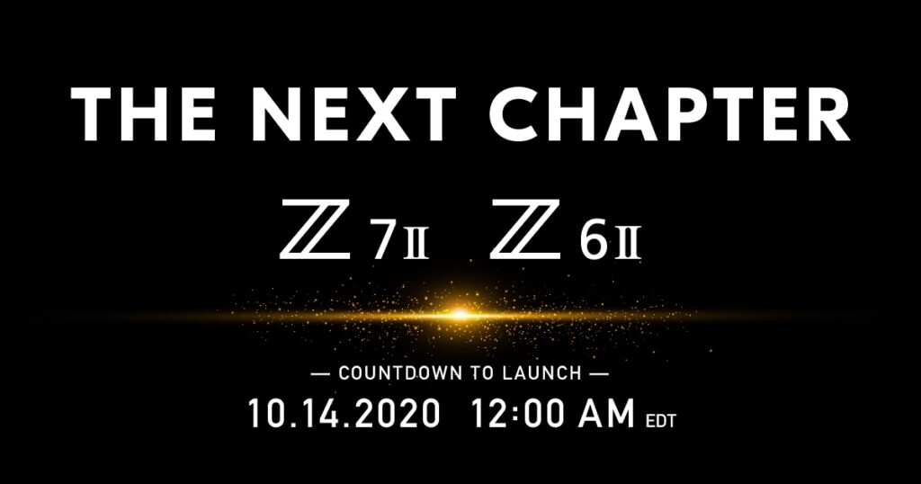 The Next Chapter: Z7II Z6II 10/14/20 12:00AM