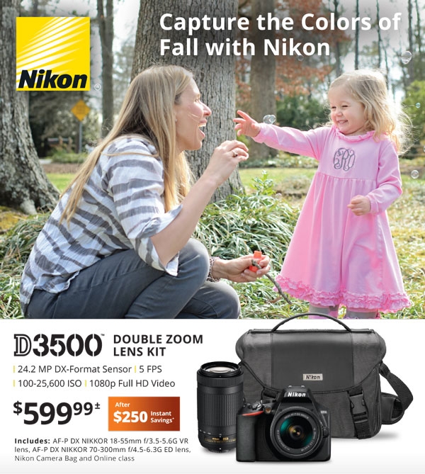 Capture the Colors of Fall With Nikon - D3500 Double Zoom Lens Kit $599.99 after $250 instant savings