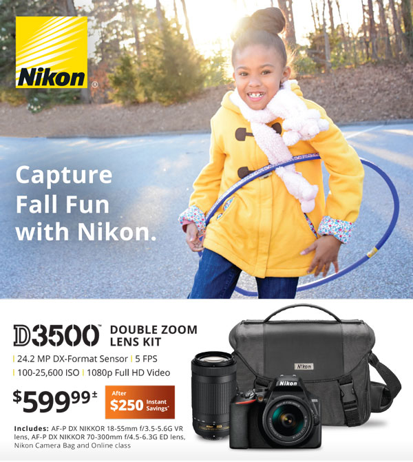 Nikon D3500 double zoom lens kit $599.99 after $250 instant savings
