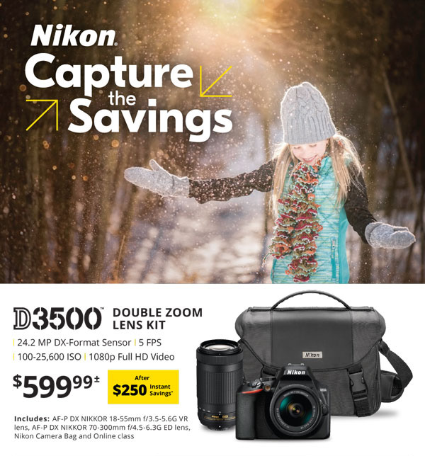 Nikon Capture the Savings - D3500 Double Zoom Lens Kit $599.99 after $250 instant savings