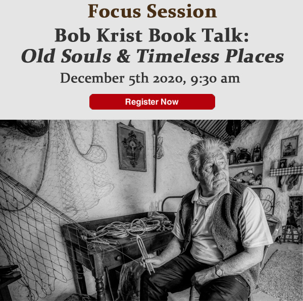 Focus Session - Bob Krist Book Talk: Old Souls & Timeless Places