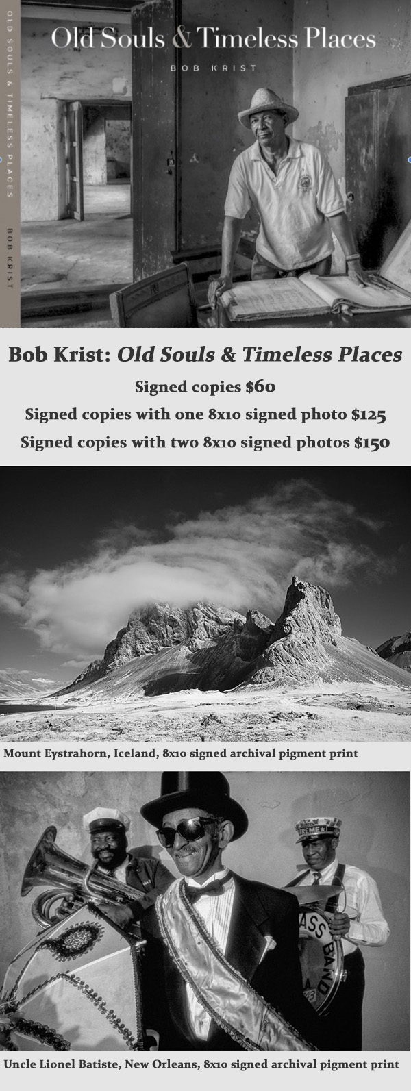 Signed copies $60 Signed copies with one 8x10 signed photos $125 Signed copies with two 8x10 signed photos $150